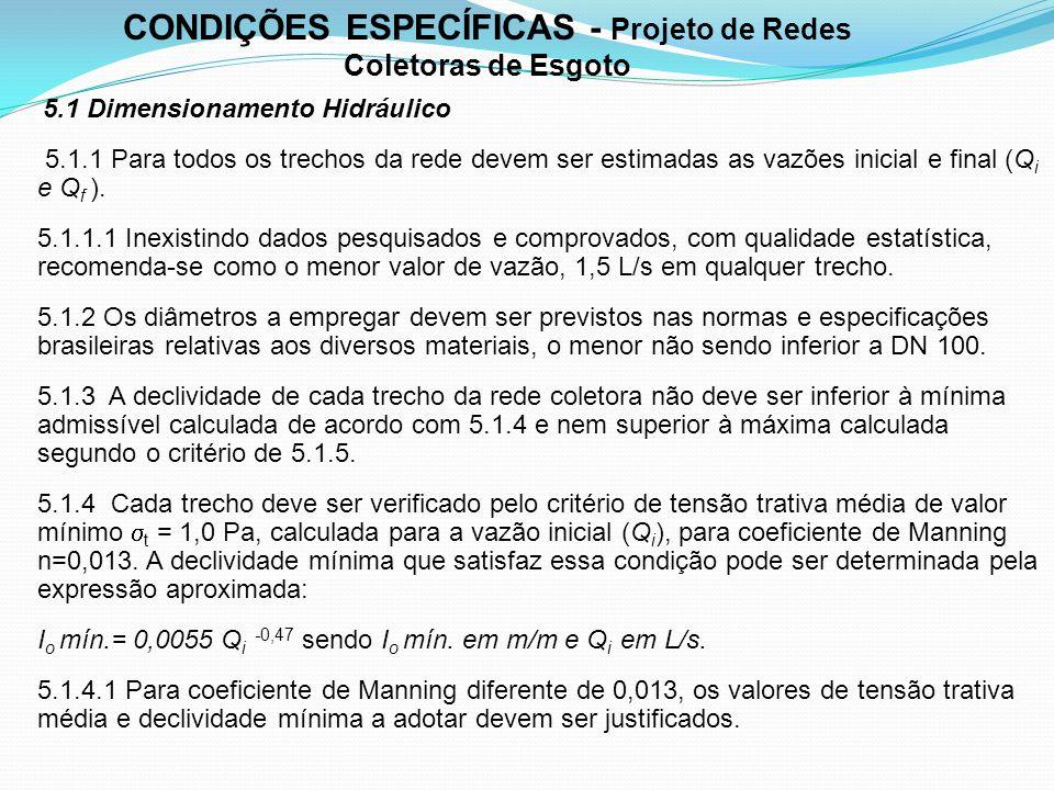 CONDIÇÕES ESPECÍFICAS - Projeto de Redes