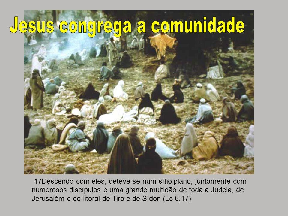 Jesus congrega a comunidade