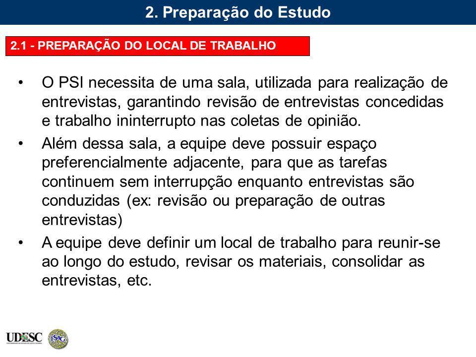 2. Preparação do Estudo 2.1 - PREPARAÇÃO DO LOCAL DE TRABALHO.