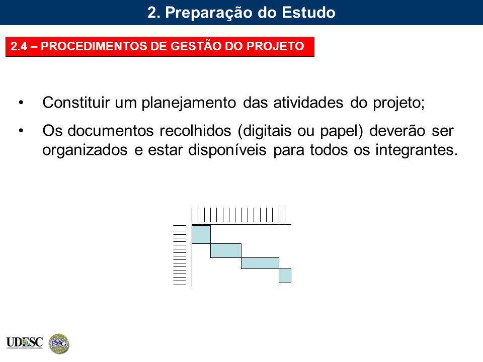 Constituir um planejamento das atividades do projeto;