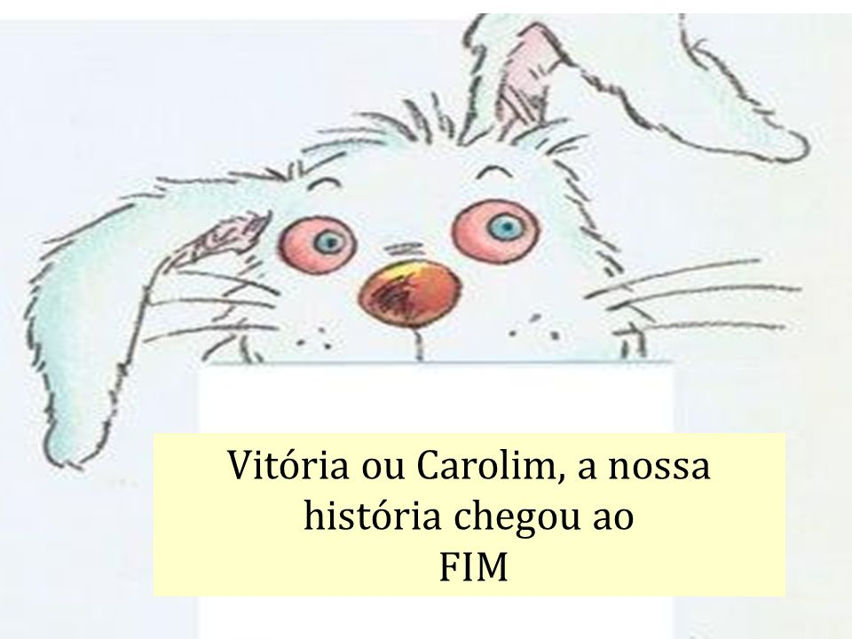 Vitória ou Carolim, a nossa história chegou ao