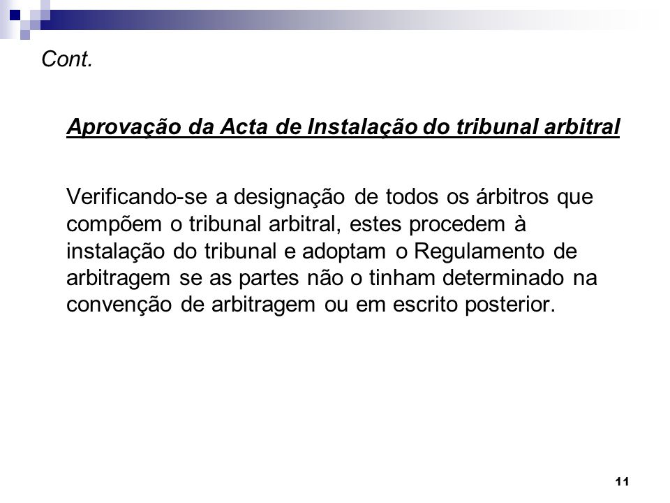 Aprovação da Acta de Instalação do tribunal arbitral