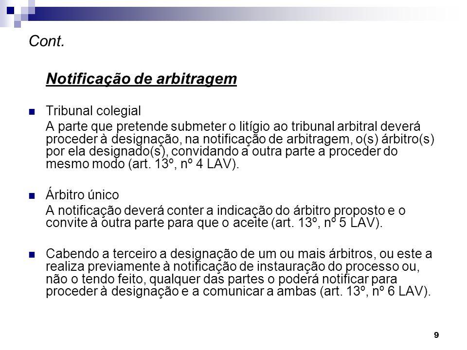Cont. Notificação de arbitragem Tribunal colegial