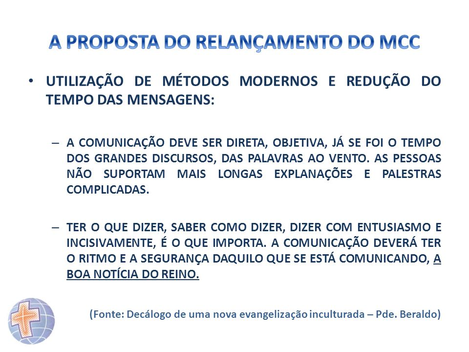 A PROPOSTA DO RELANÇAMENTO DO MCC