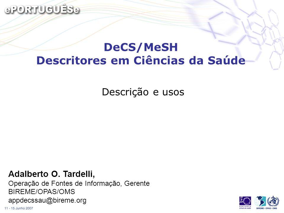 DeCS/MeSH Descritores em Ciências da Saúde
