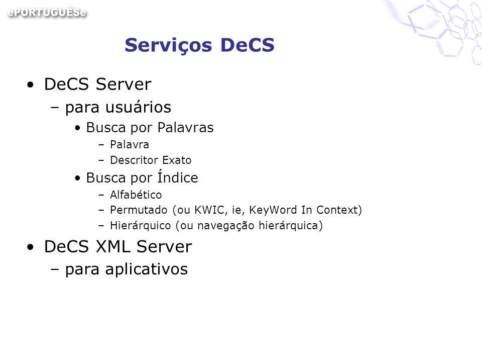 Serviços DeCS DeCS Server DeCS XML Server para usuários