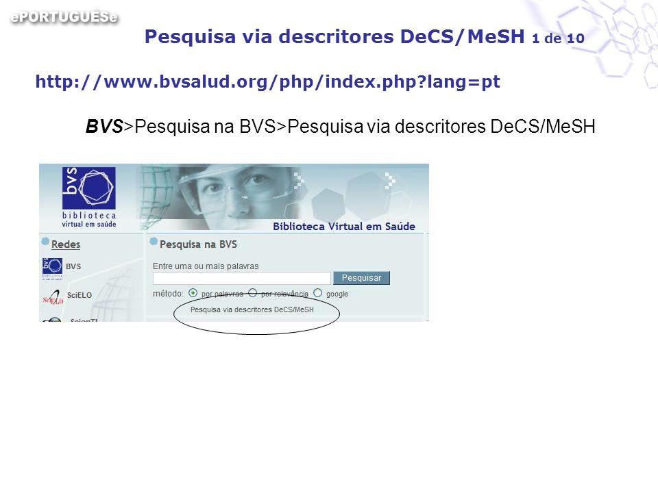 Pesquisa via descritores DeCS/MeSH 1 de 10