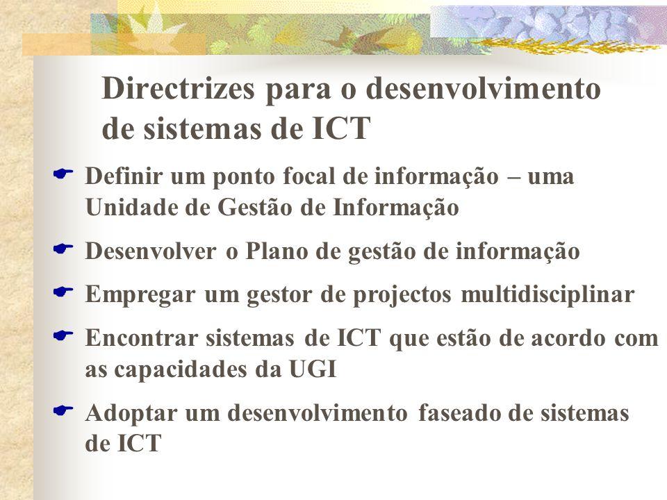Directrizes para o desenvolvimento de sistemas de ICT