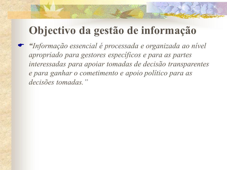 Objectivo da gestão de informação