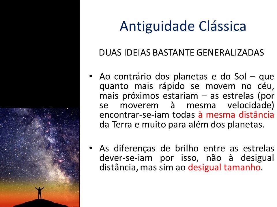 DUAS IDEIAS BASTANTE GENERALIZADAS