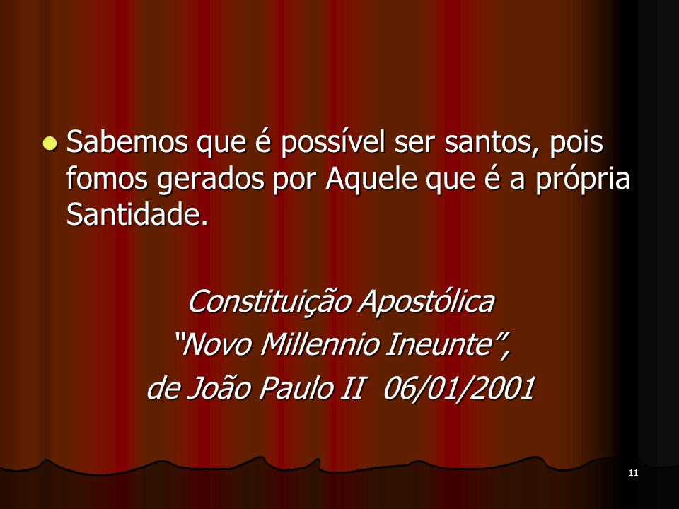 Constituição Apostólica Novo Millennio Ineunte ,