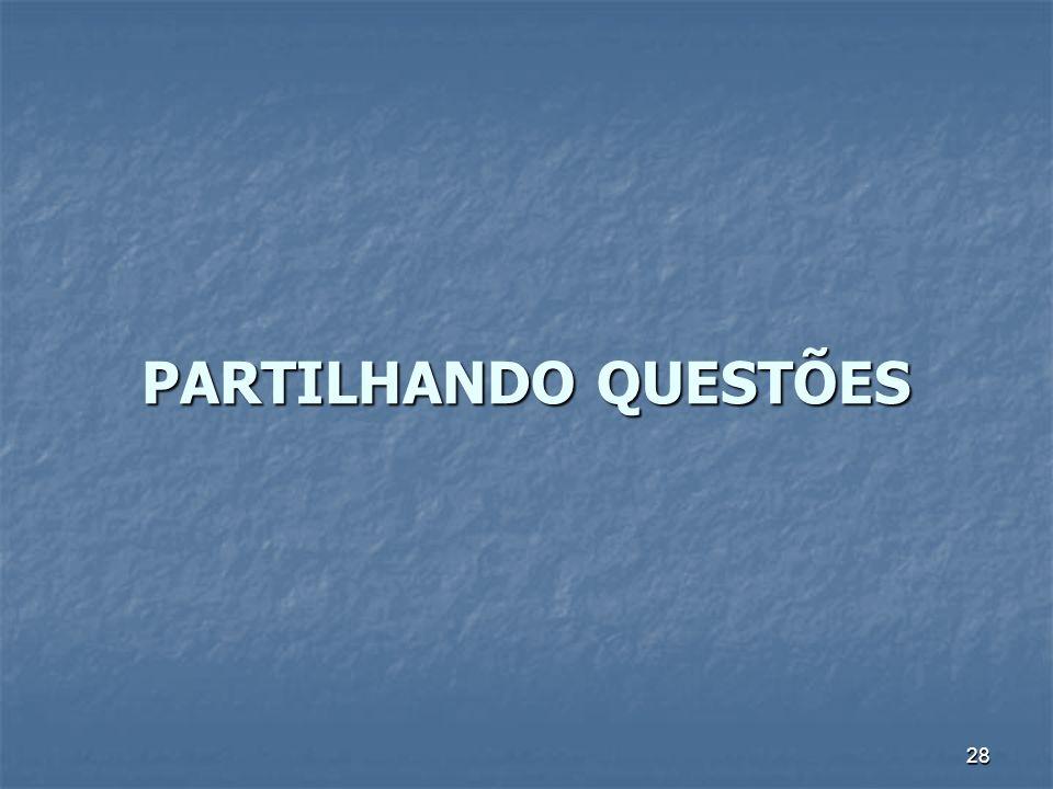 PARTILHANDO QUESTÕES