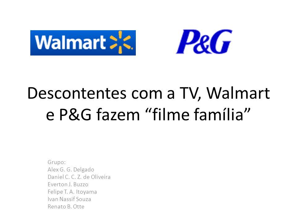 Descontentes com a TV, Walmart e P&G fazem filme família