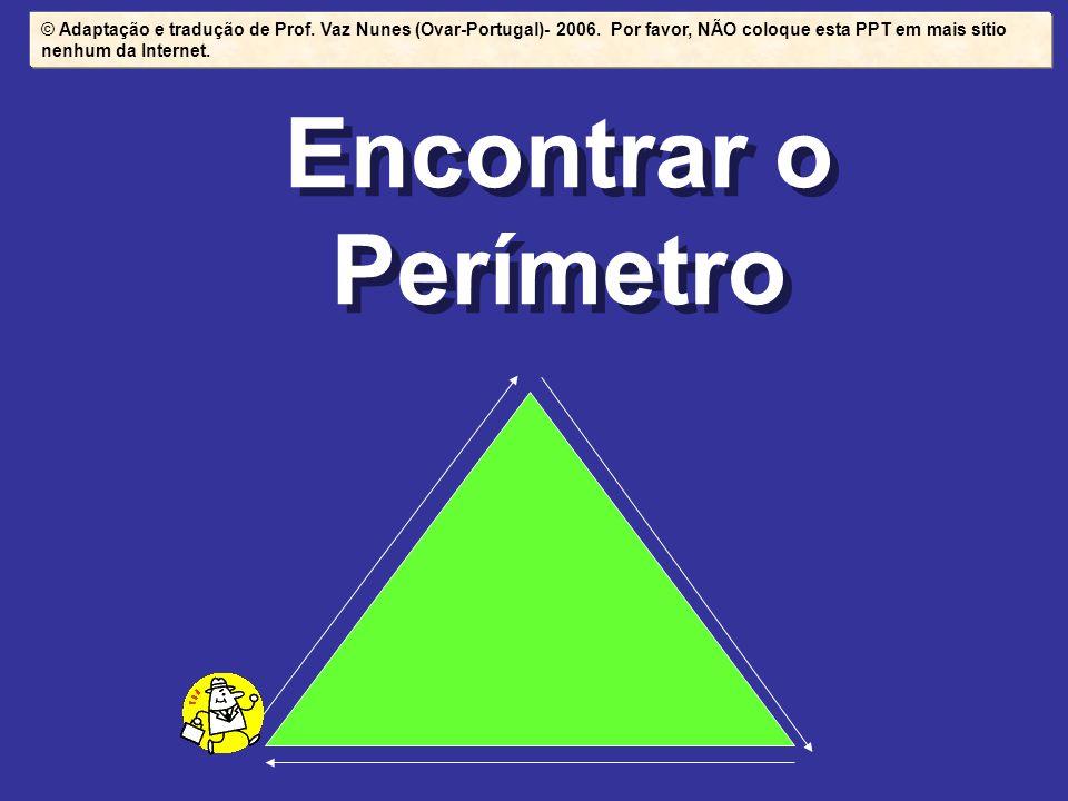 © Adaptação e tradução de Prof. Vaz Nunes (Ovar-Portugal)- 2006
