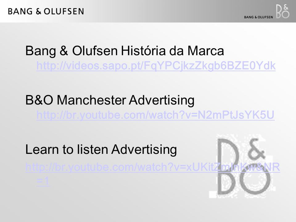 B&O Manchester Advertising http://br.youtube.com/watch v=N2mPtJsYK5U