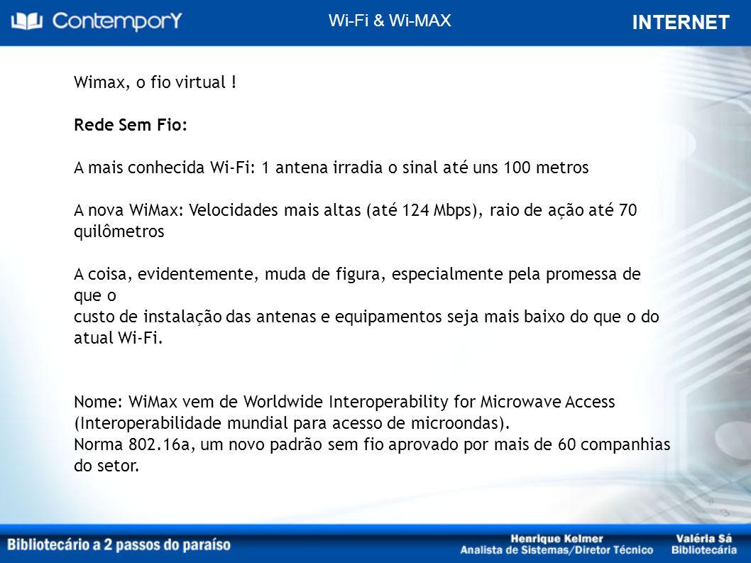 INTERNET Wi-Fi & Wi-MAX