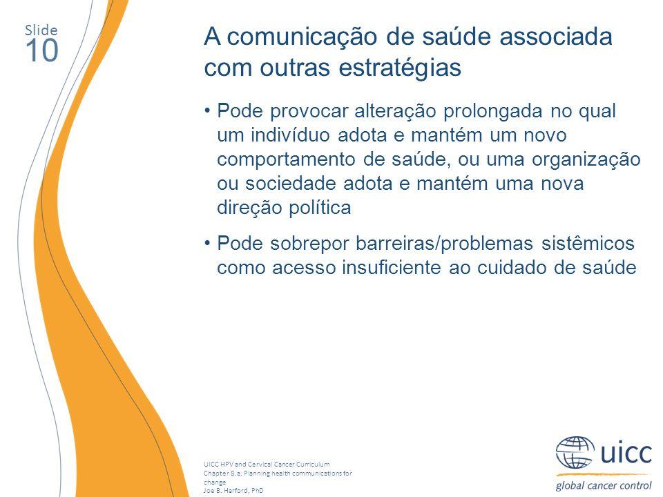 10 A comunicação de saúde associada com outras estratégias
