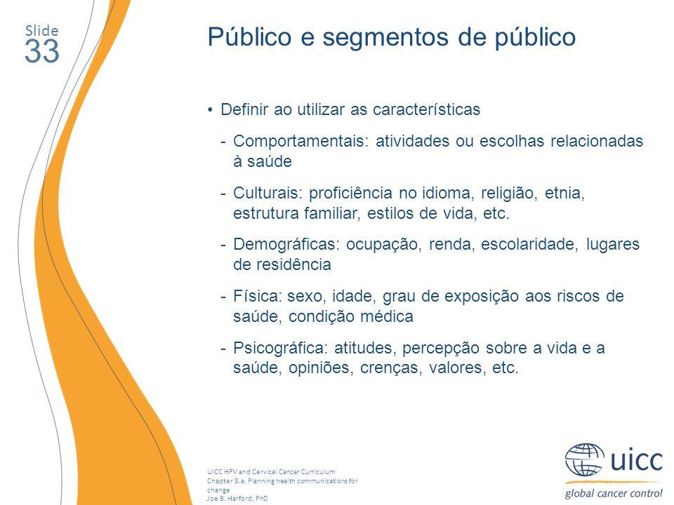 33 Público e segmentos de público Slide