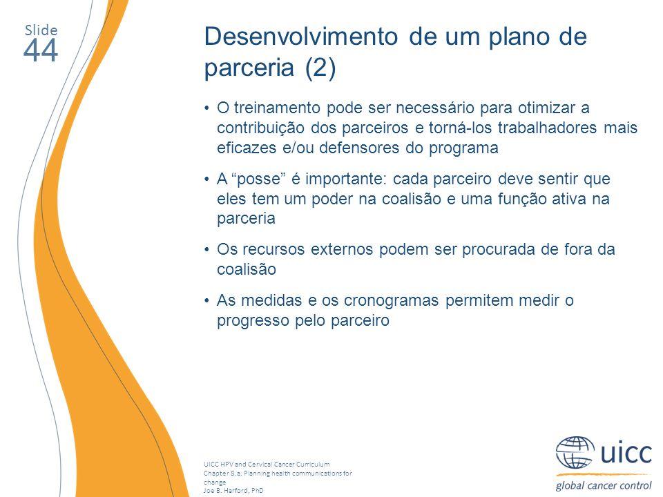 44 Desenvolvimento de um plano de parceria (2) Slide