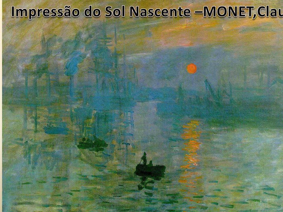 Impressão do Sol Nascente –MONET,Claude
