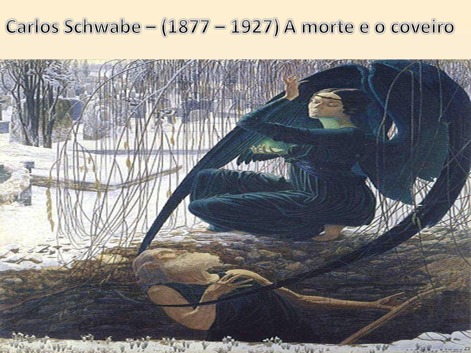 Carlos Schwabe – (1877 – 1927) A morte e o coveiro