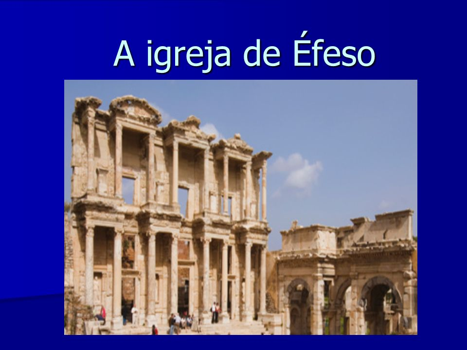 A igreja de Éfeso