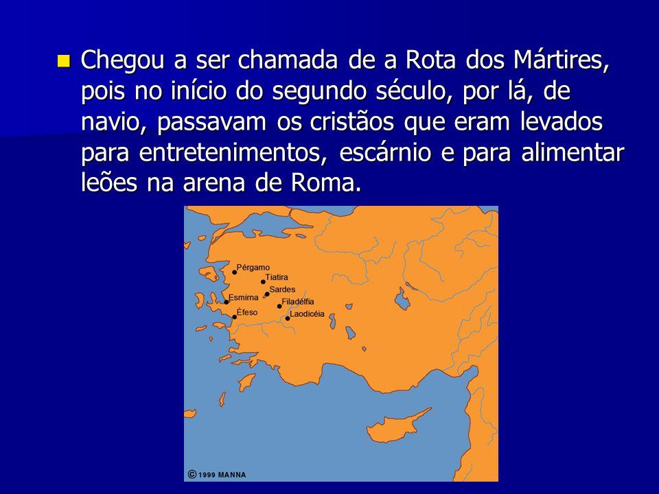 Chegou a ser chamada de a Rota dos Mártires, pois no início do segundo século, por lá, de navio, passavam os cristãos que eram levados para entretenimentos, escárnio e para alimentar leões na arena de Roma.