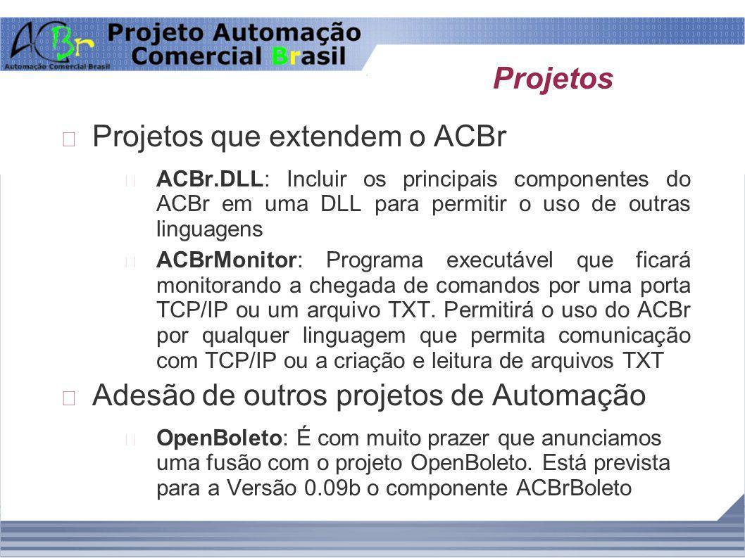 Projetos que extendem o ACBr
