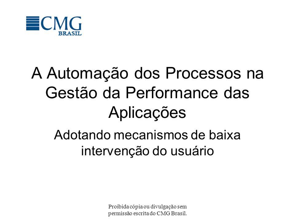 A Automação dos Processos na Gestão da Performance das Aplicações