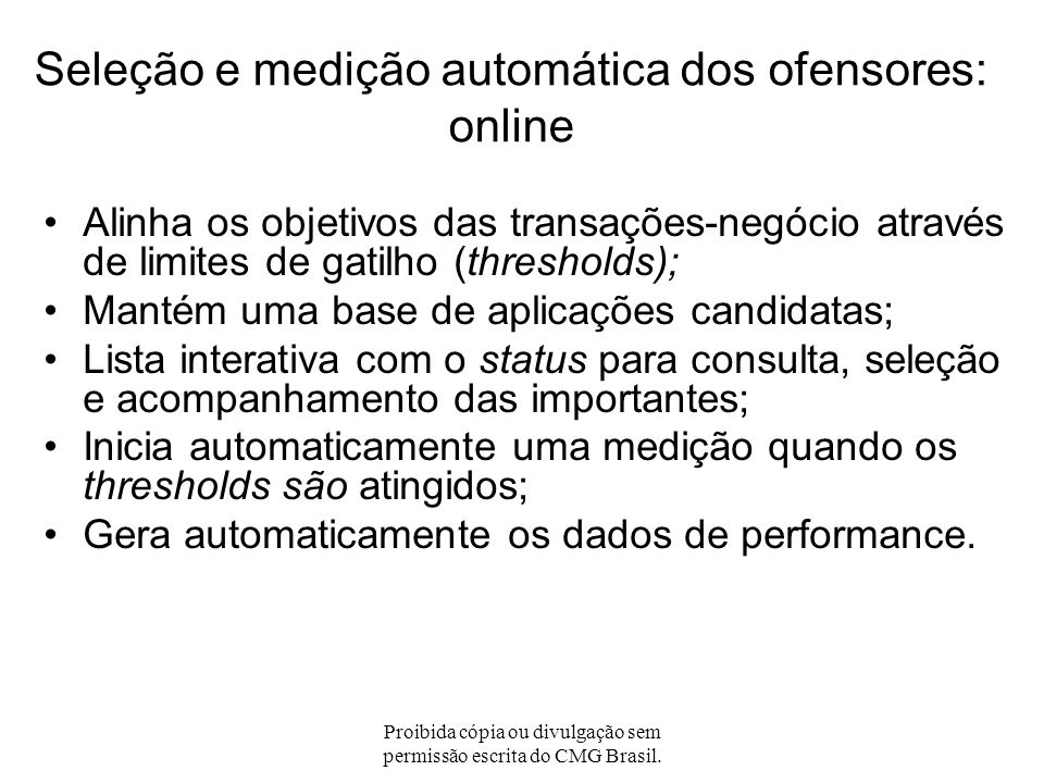Seleção e medição automática dos ofensores: online