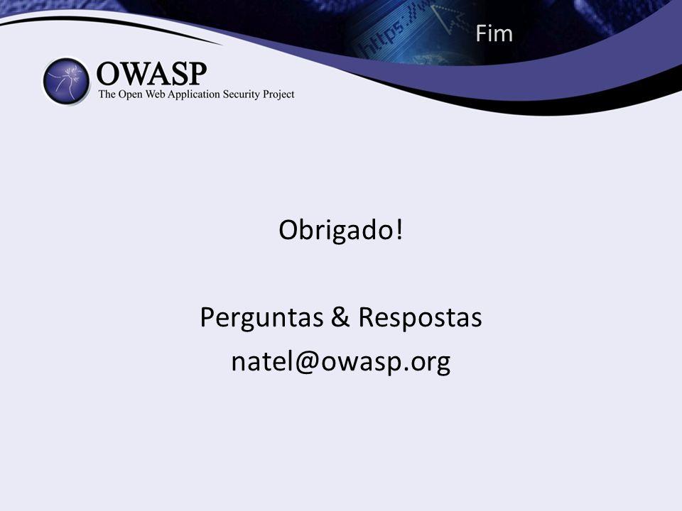 Obrigado! Perguntas & Respostas natel@owasp.org