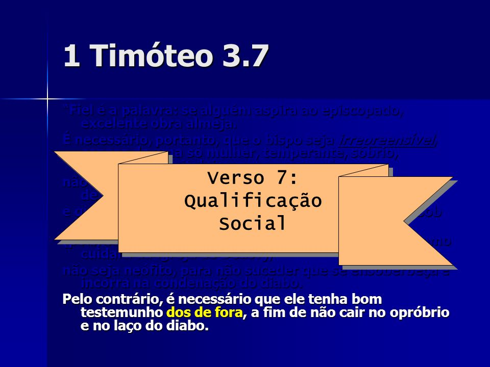 1 Timóteo 3.7 Verso 7: Qualificação Social