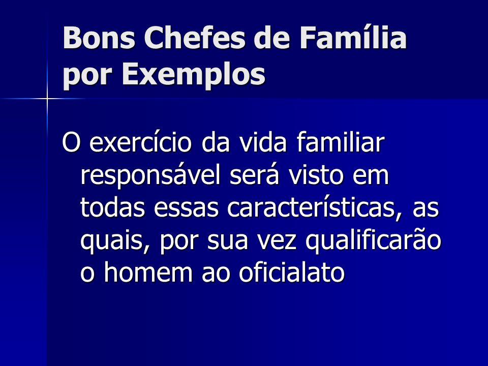 Bons Chefes de Família por Exemplos