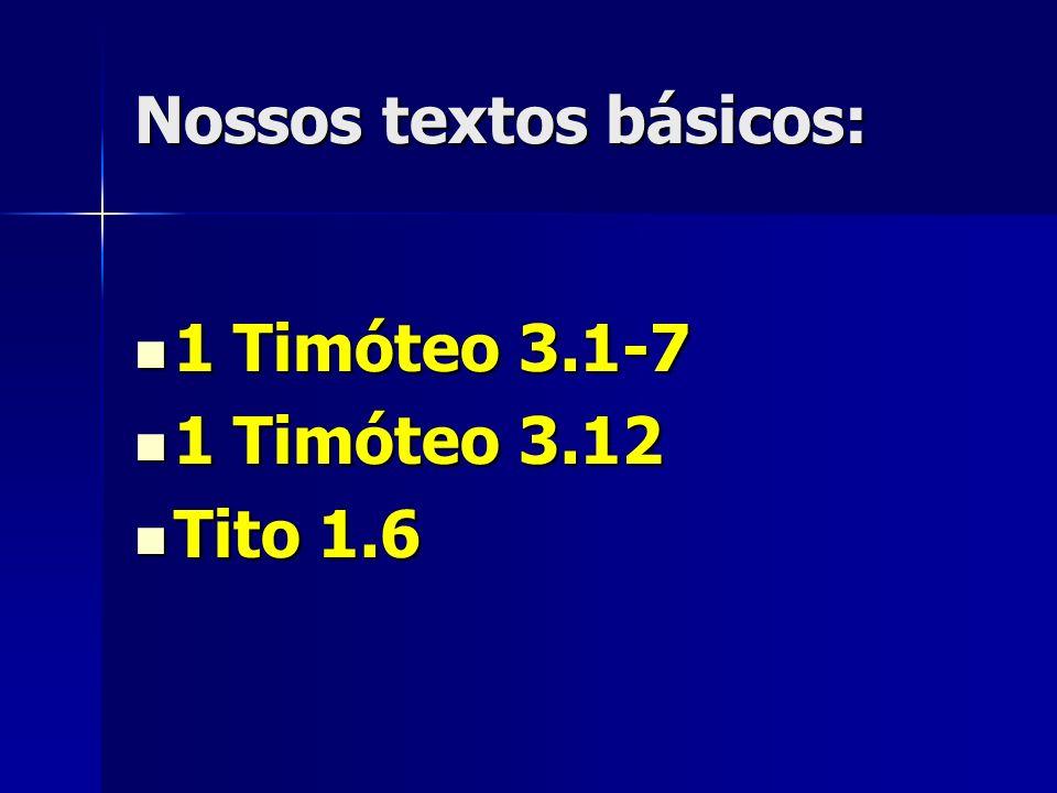 Nossos textos básicos: