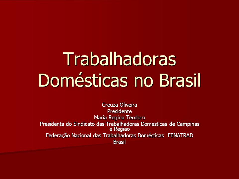 Trabalhadoras Domésticas no Brasil