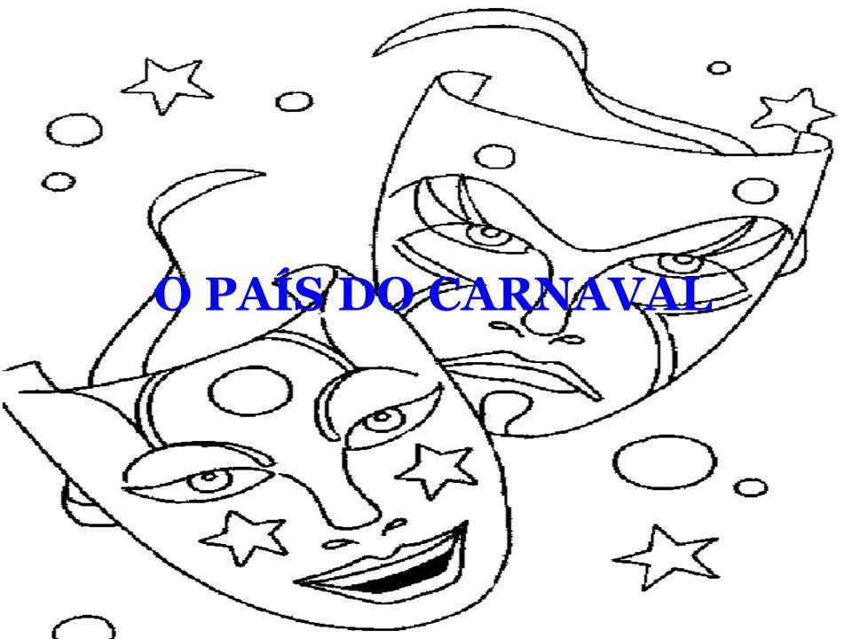 O PAÍS DO CARNAVAL