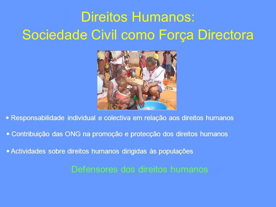 Direitos Humanos: Sociedade Civil como Força Directora