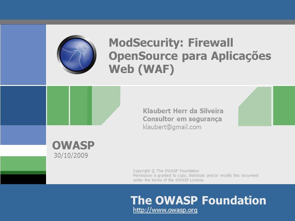 ModSecurity: Firewall OpenSource para Aplicações Web (WAF)