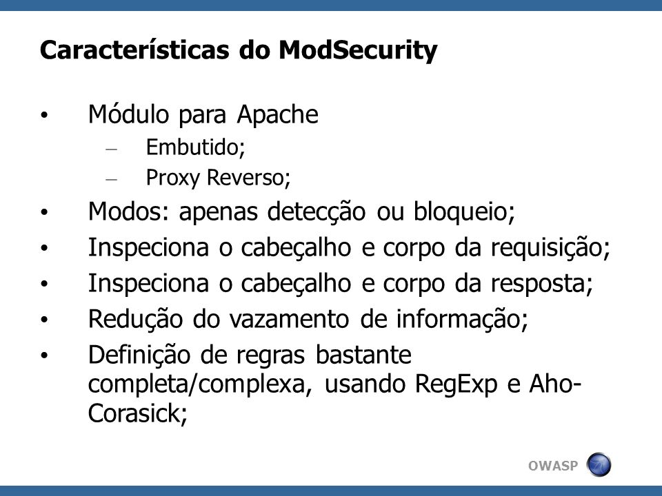 Características do ModSecurity