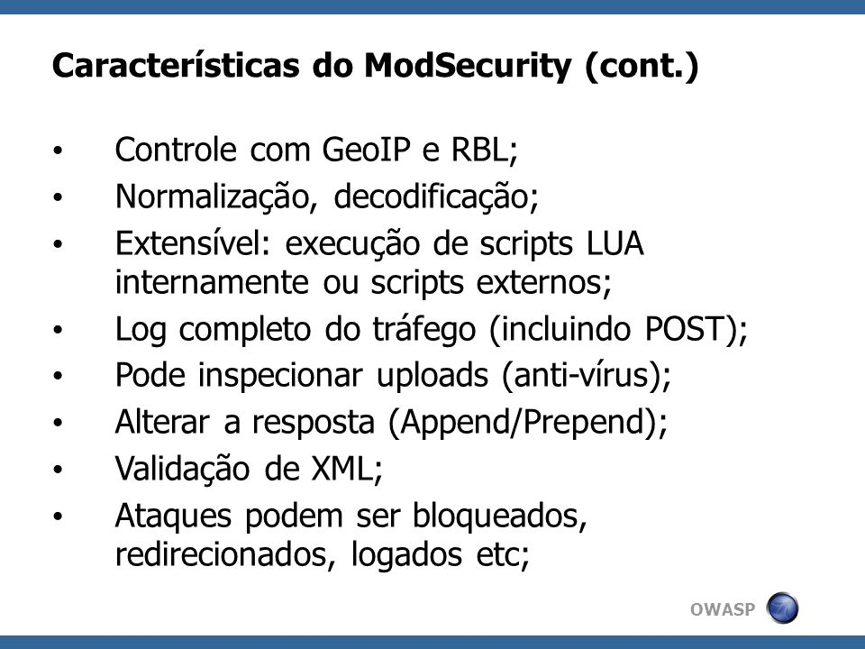 Características do ModSecurity (cont.)