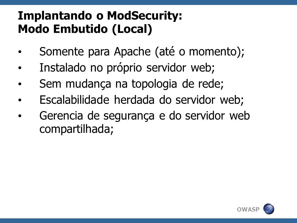 Implantando o ModSecurity: Modo Embutido (Local)