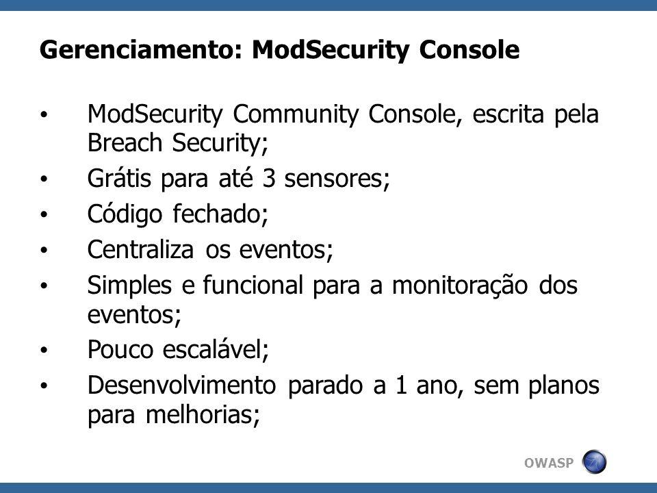Gerenciamento: ModSecurity Console