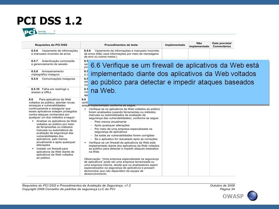 PCI DSS 1.2 6.6 Verifique se um firewall de aplicativos da Web está