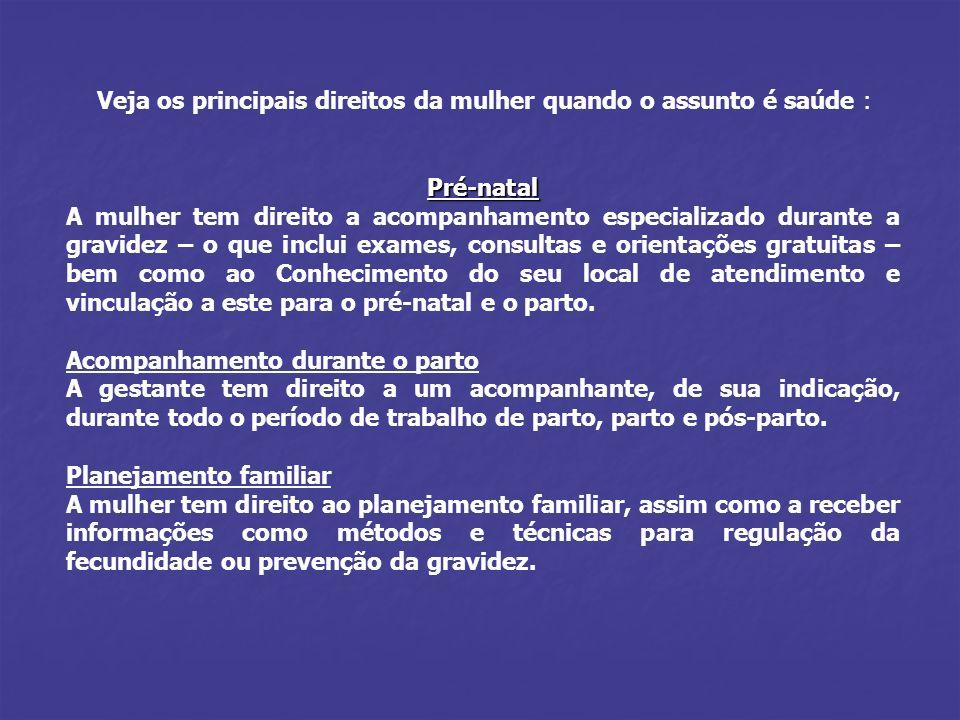 Veja os principais direitos da mulher quando o assunto é saúde :
