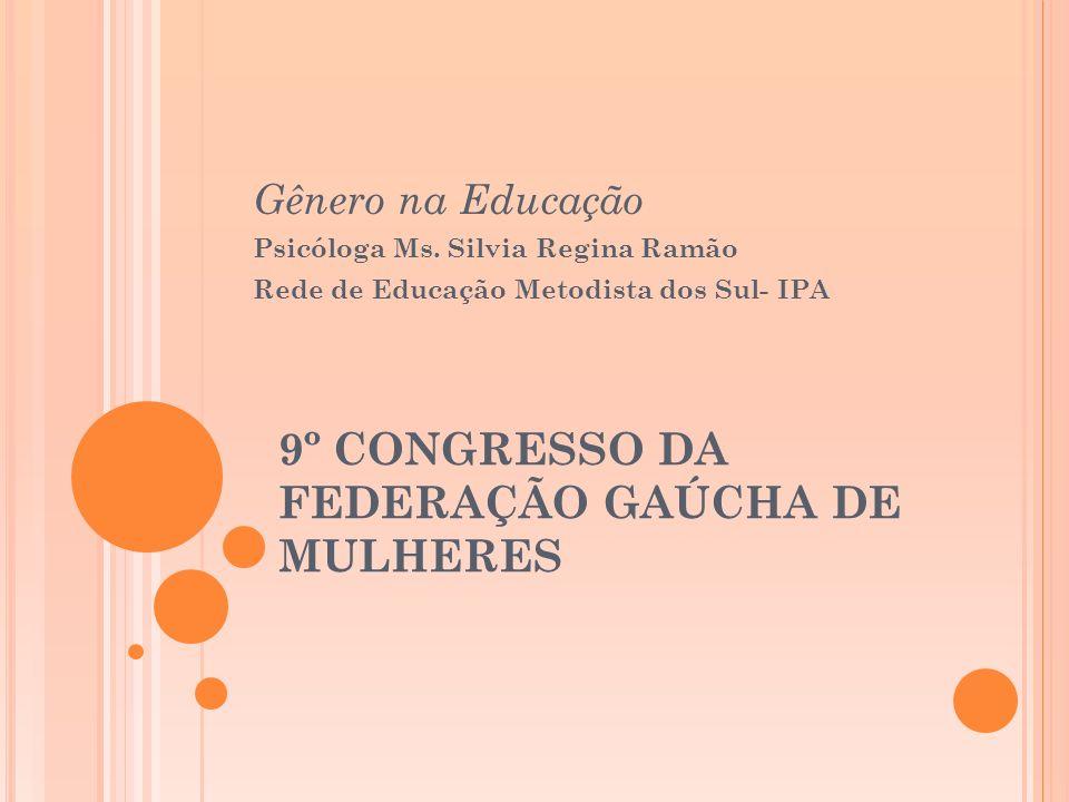 9º CONGRESSO DA FEDERAÇÃO GAÚCHA DE MULHERES