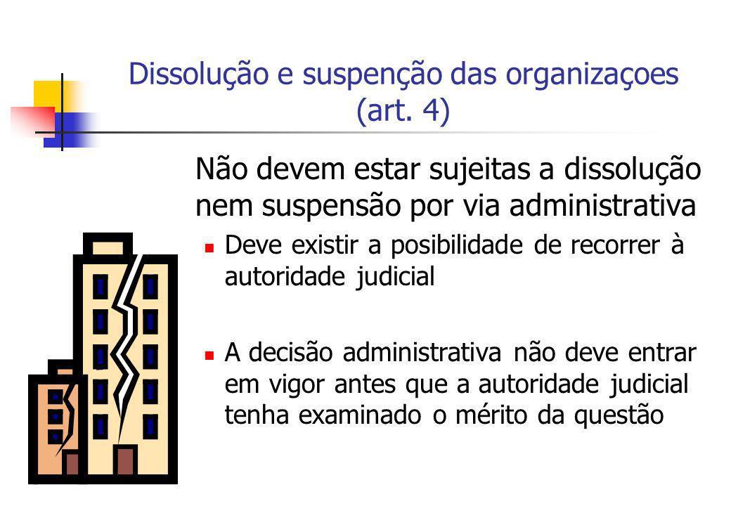 Dissolução e suspenção das organizaçoes (art. 4)
