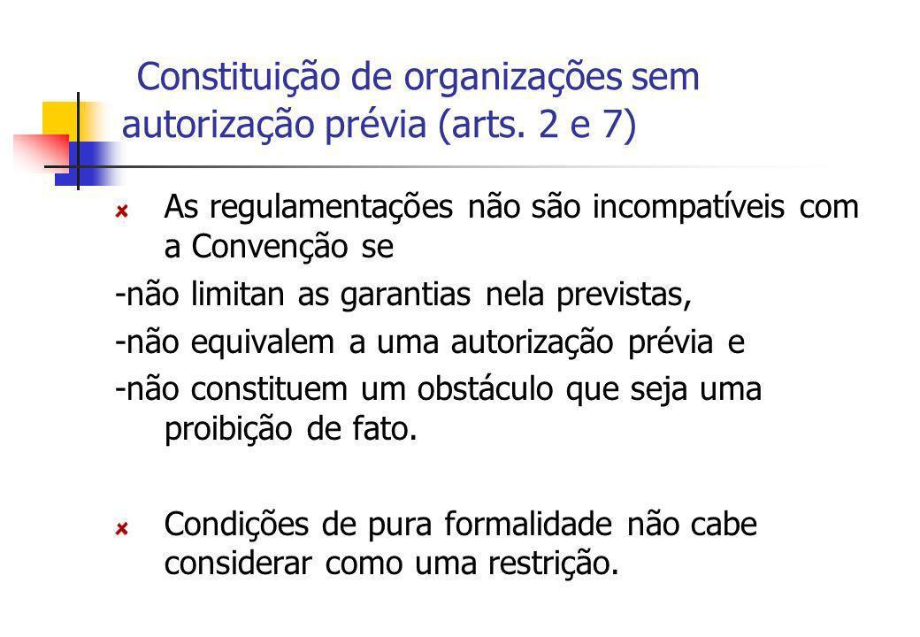 Constituição de organizações sem autorização prévia (arts. 2 e 7)