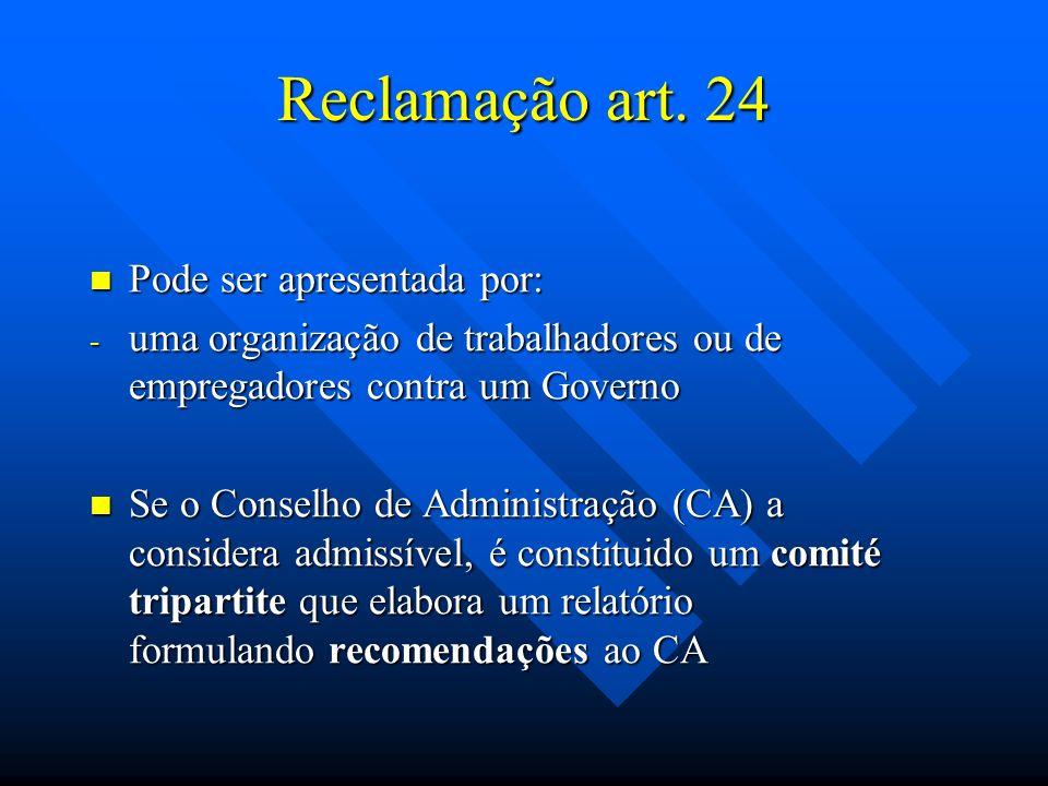 Reclamação art. 24 Pode ser apresentada por: