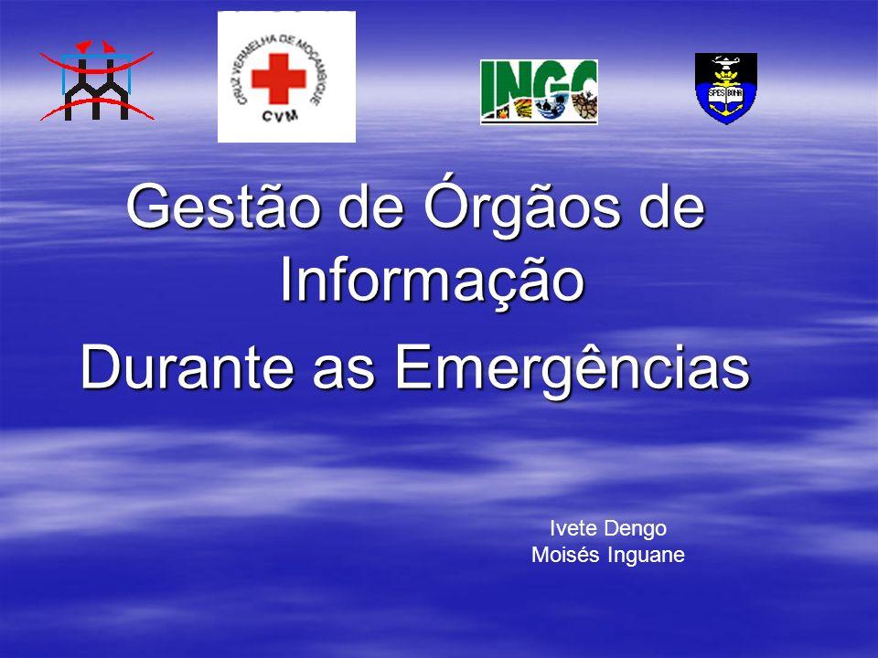 Gestão de Órgãos de Informação Durante as Emergências