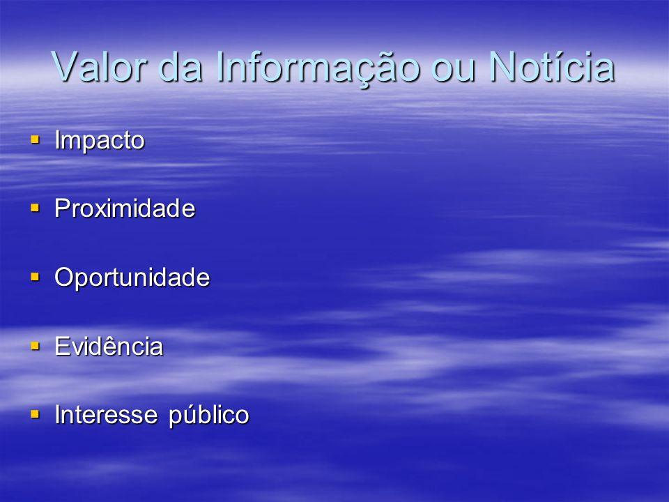 Valor da Informação ou Notícia